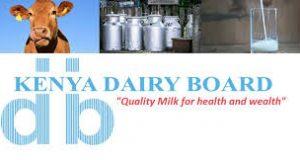 KenKenya Dairy Board Recruitment for Internal Auditorsya Dairy Board Recruitment for Compliance Officer